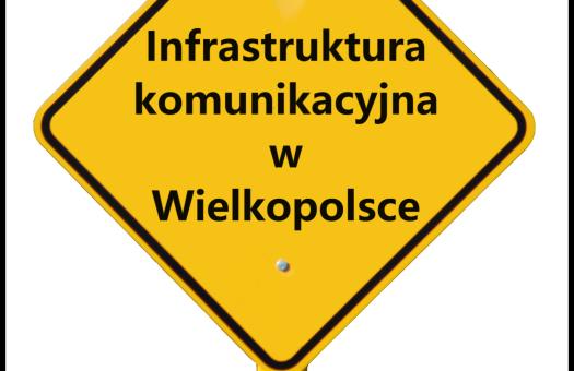 SEMINARIUM: Infrastruktura komunikacyjna w Wielkopolsce – bieżące wyzwania dla samorządów