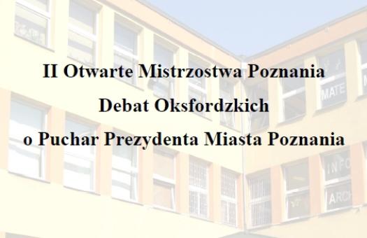 POLECAMY: II Otwarte Mistrzostwa Poznania Debat Oskfordzkich