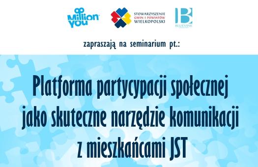 SEMINARIUM: Platforma partycypacji społecznej jako skuteczne narzędzie komunikacji z mieszkańcami JST