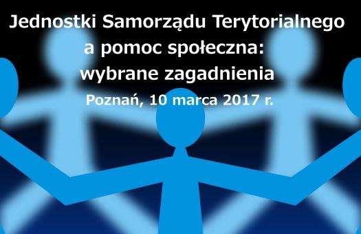 Seminarium: Jednostki Samorządu Terytorialnego a pomoc społeczna: wybrane zagadnienia