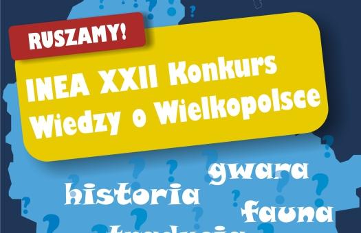 Startuje INEA XXII Konkurs Wiedzy o Wielkopolsce