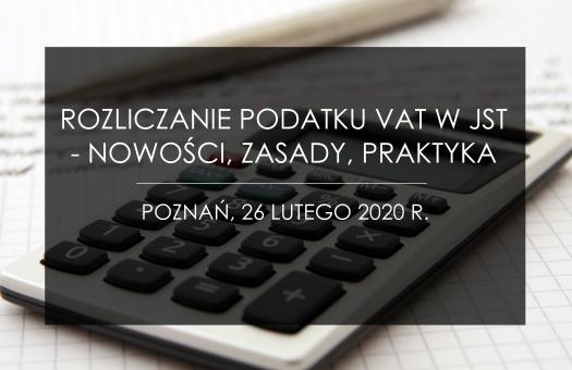 SEMINARIUM: Rozliczenia podatku VAT w JST – nowości, zasady, praktyka