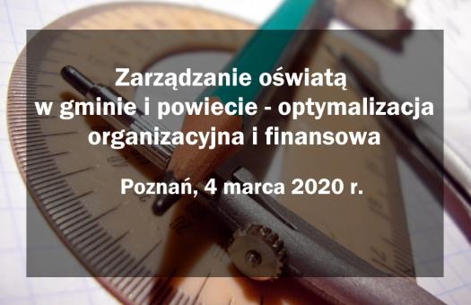 SEMINARIUM: Zarządzanie oświatą w gminie i powiecie – optymalizacja organizacyjna i finansowa