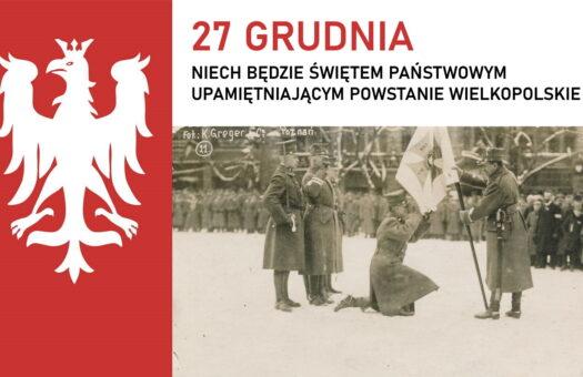 27 grudnia świętem państwowym upamiętniającym Powstanie Wielkopolskie?